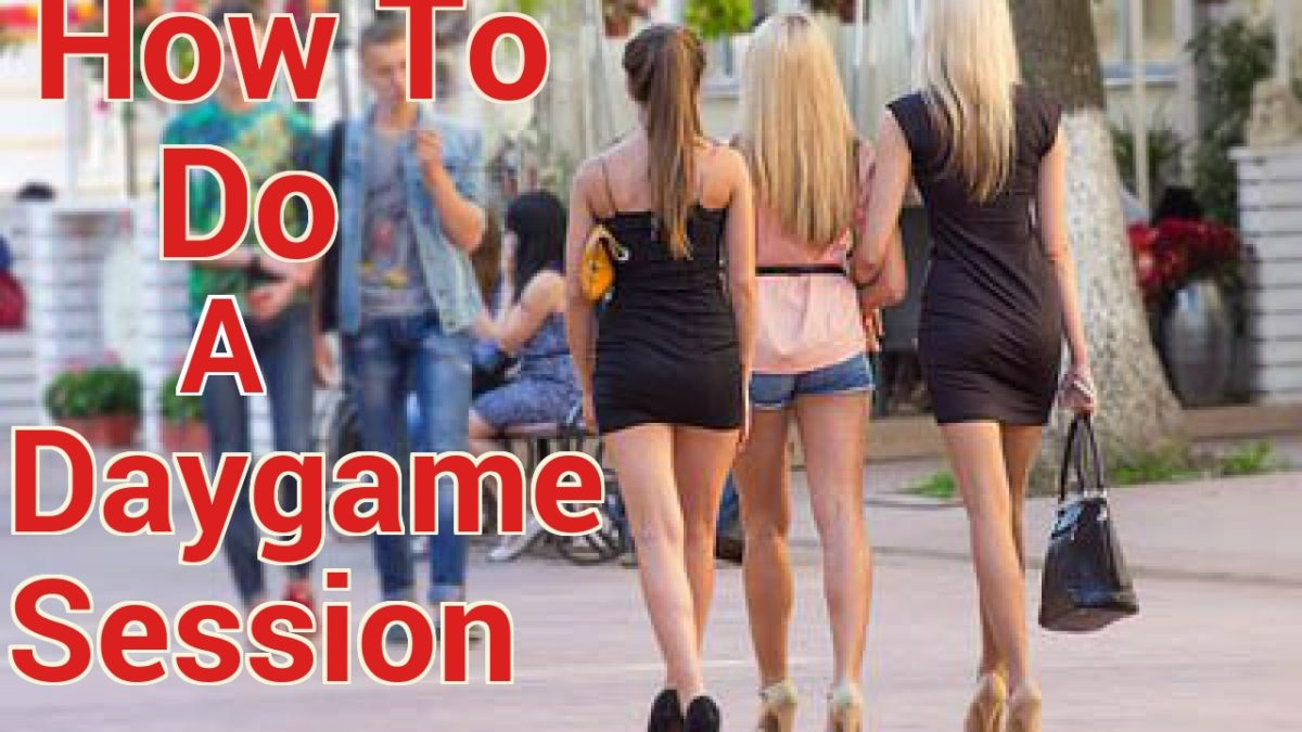 Daygame 101 : This Is The Most Efficient Method