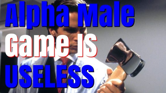 The Alpha Male : You Won't Become One, So Here's How To Beat Them!