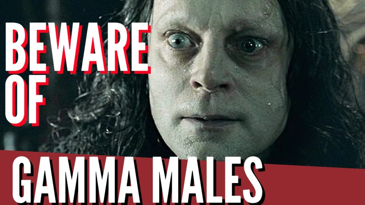 Gamma Males Are Toxic. Avoid! Here's How To Spot Them.