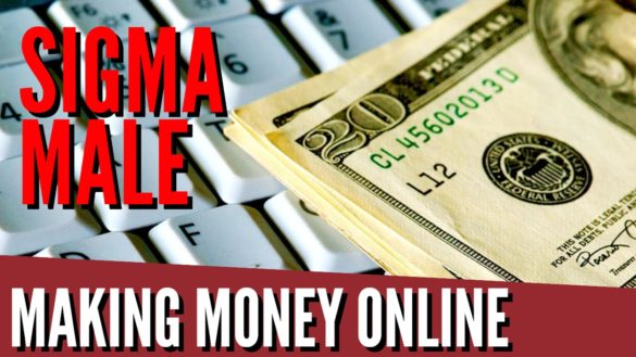 Making Money Online : Sigma Lifestyle