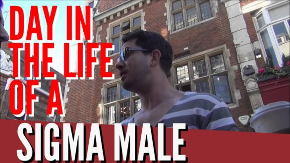 A Day In The Life Of A Sigma Male