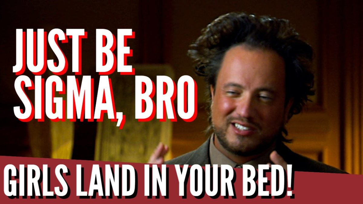 Sigma Males Don't Need To Approach Bro! Girls Just…Appear In Your Bed!