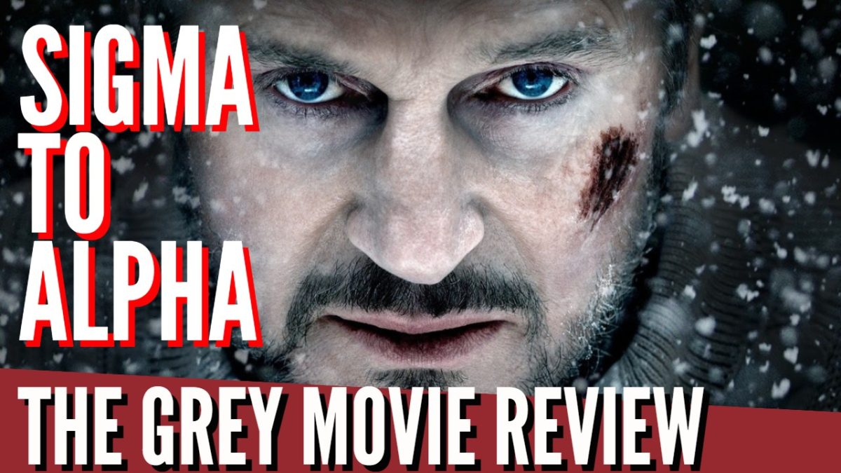 Sigma To Alpha : The Grey Movie Review