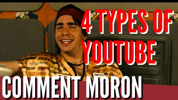 4 types youtube comment moron