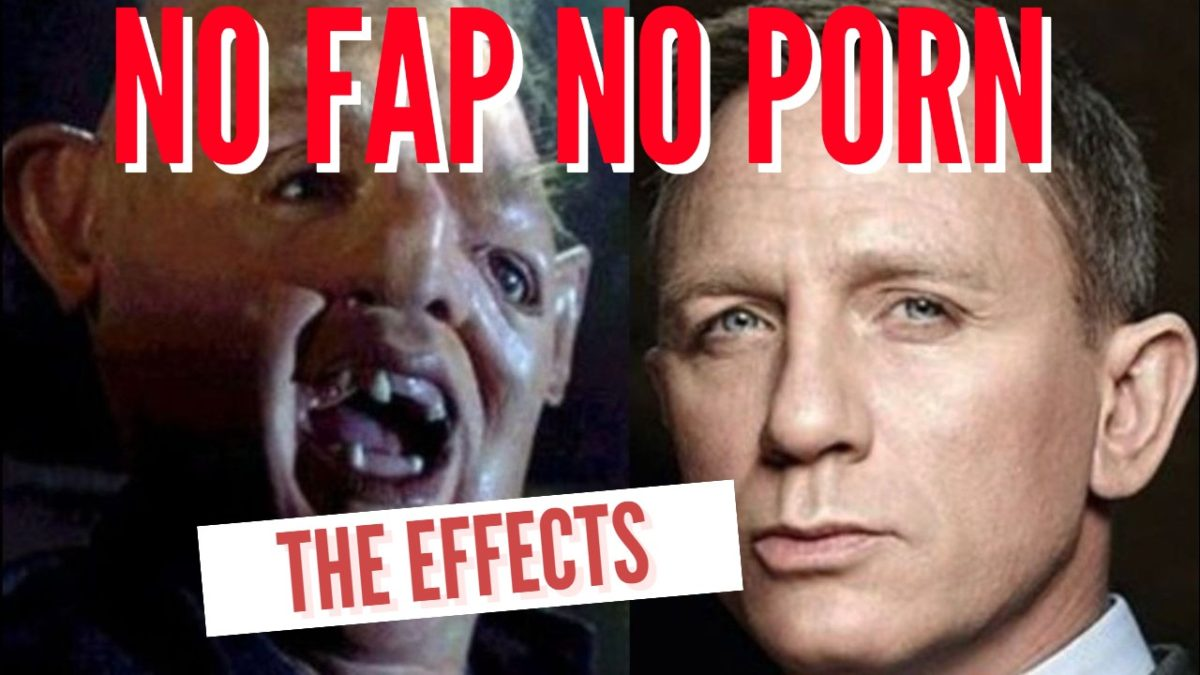 No Fap No Porn : The Effects