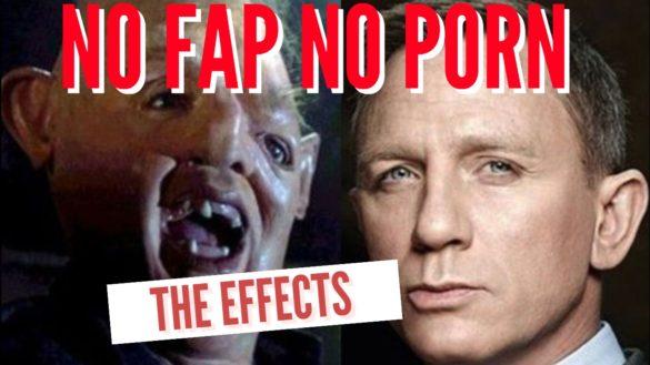 No Fap No Porn : The Effects
