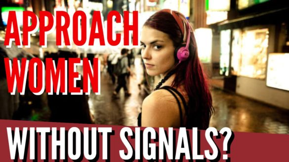 approach women without signals