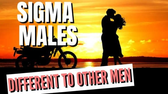 5 Ways Sigmas Are Different To Other Men