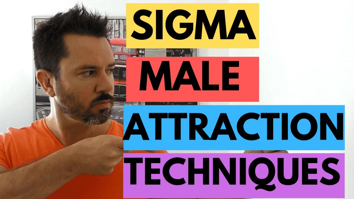 Sigma Male Attraction Techniques