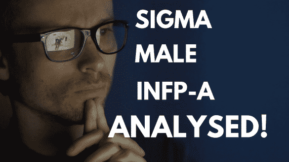 INFP - A Sigma Male  - Can Introverts Be Attractive + Confident?