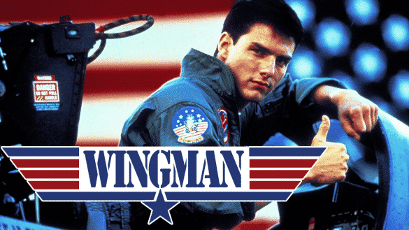 Want A Wingman? Look No Further