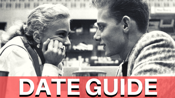 Your Ultimate Dating Guide!